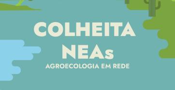 NEA – Núcleos de Estudos em Agroecologia