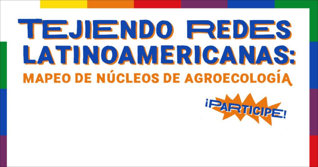 Núcleos de Agroecología en Latinoamérica